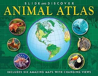 Slide and Discover: Animal Atlas