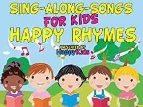 Sing-Along-Songs for Kids: Happy Rhymes