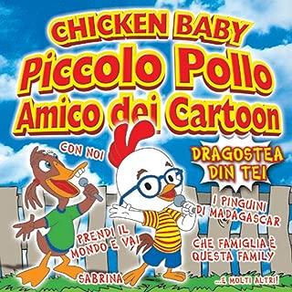 Chicken Baby: Piccolo pollo amico dei cartoon