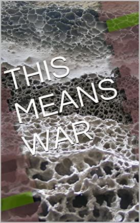 THIS MEANS WAR (English Edition)