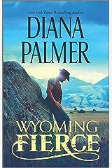 Wyoming Fierce (Wyoming Men Book 2) Kindle Edition