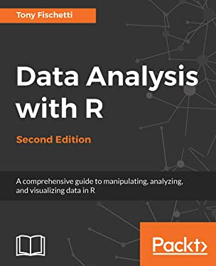 Data Analysis with R, Second Edition: A comprehensive guide to manipulating, analyzing, and visualizing data in R, 2nd Edition