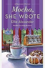 Mocha, She Wrote: A Bakeshop Mystery Kindle Edition