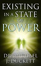 Existing in a State of Power (The Life Series Book 1)