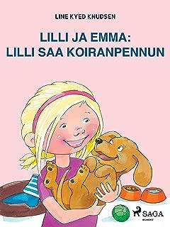 Lilli ja Emma: Lilli saa koiranpennun (Finnish Edition)