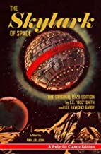 The Skylark of Space: A Pulp-Lit Classic Edition (English Edition)