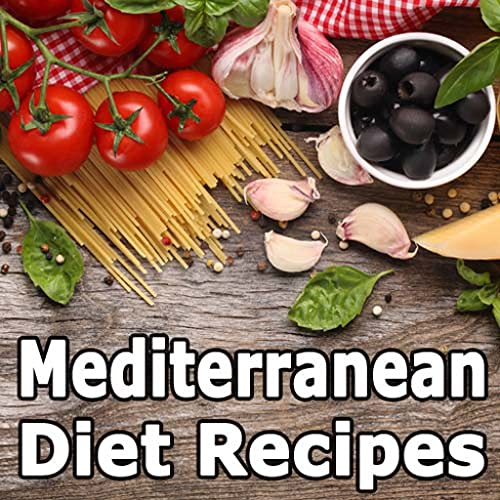 Mediterranean Diet Recipes for Weight Loss