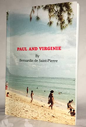 [(Paul and Virginia)] [By (author) Bernardin De Saint-Pierre] published on (February, 2010)
