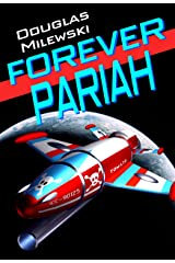 Forever Pariah (The Tomato Pirates) Kindle Edition