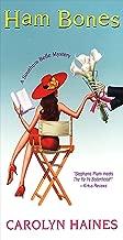 Ham Bones (Sarah Booth Delaney Mystery Book 7)