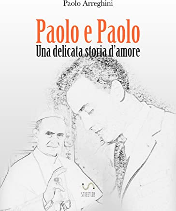 Paolo e Paolo - Una delicata storia damore