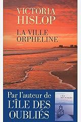 La ville orpheline Format Kindle
