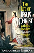 Life of Jesus Christ and Biblical Revelations Volume 3 (with Supplemental Reading: A Brief Life of Christ) [Illustrated]