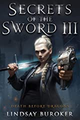 Secrets of the Sword 3 (Death Before Dragons Book 9) Kindle Edition