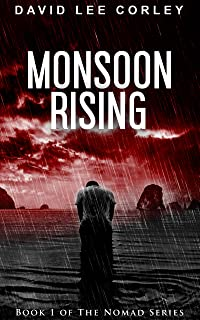 Monsoon Rising: A Suspense Thriller (The Nomad Series Book 1)