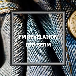 I'm Revelation [Explicit]