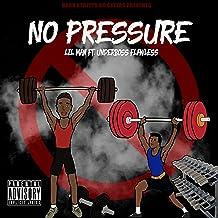 No Pressure [Explicit]