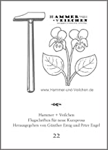 Hammer + Veilchen Nr. 22: Flugschriften für neue Kurzprosa