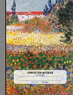 Composition Notebook: Large Journal - Wide Ruled Lined Paper, Writing And Journaling Book - Vincent Van Gogh Flowering Garden