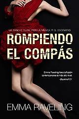 Rompiendo el compás (Spanish Edition) Kindle Edition