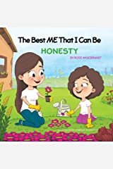 Honesty: The Best Me That I Can Be Kindle Edition