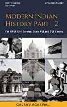 Modern Indian History Part-II for UPSC, State PCS and SSC Exam: spectrum modern india, modern india by bipin chandra (Modern India, IAS, PCS, General Knowledge)