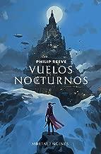 Vuelos nocturnos (Mortal Engines 0) (Spanish Edition)