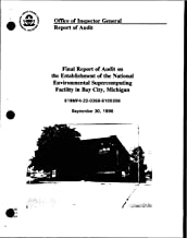 Final Report of Audit on the Establishment of the National Environmental Supercomputing Facility in Bay City