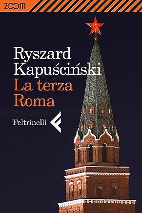 La terza Roma (Italian Edition)