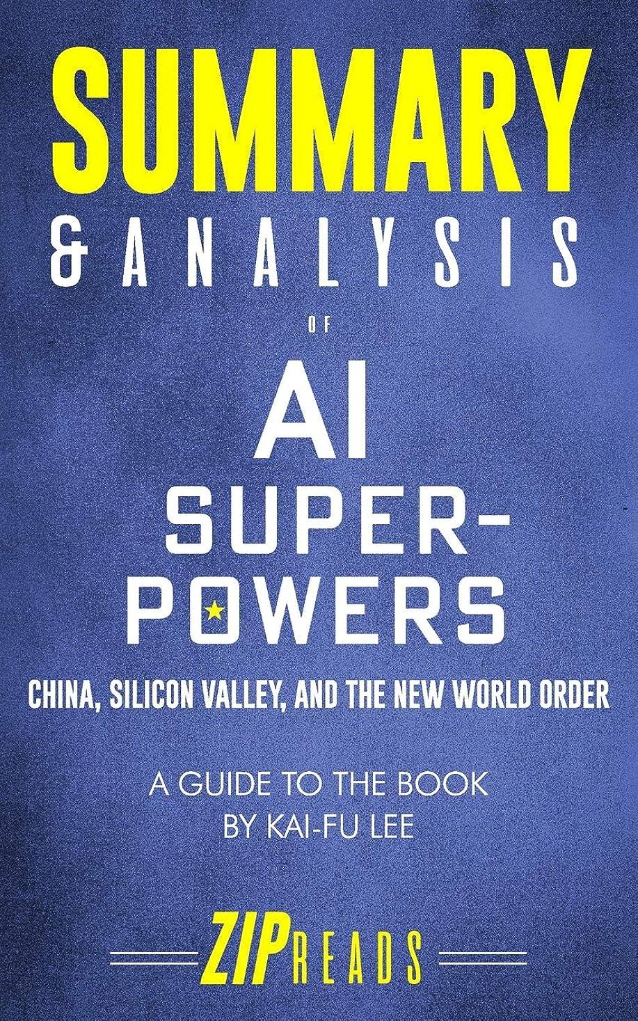 純度共和党材料Summary & Analysis of AI Superpowers: China, Silicon Valley, and the New World Order | A Guide to the Book by Kai-Fu Lee