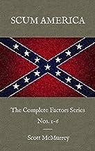 Scum America: The Factors Series Nos. 1-6, Complete
