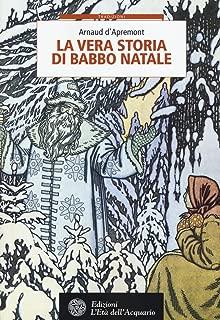 La vera storia di Babbo Natale (Tradizioni)