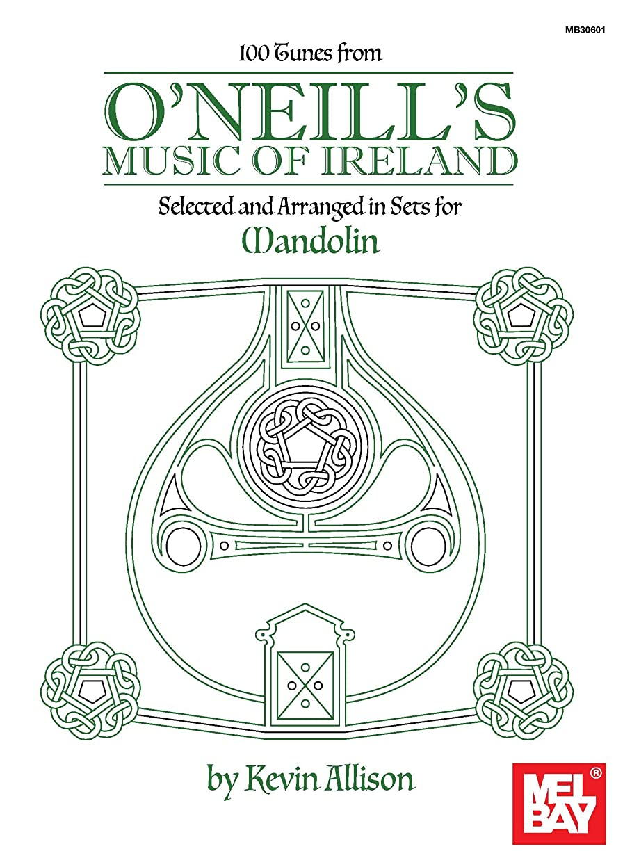 ロンドン眩惑する麻痺100 Tunes from O'Neill's Music of Ireland: Selected and Arranged in Sets for Mandolin (English Edition)