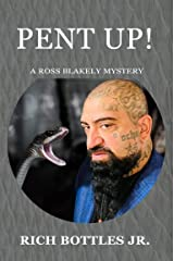 Pent Up! (A Ross Blakely Mystery) Kindle Edition