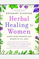 Herbal Healing for Women: Simple Home Remedies for Women of All Ages Paperback