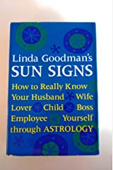 Sun Signs How to Really Know Your Husband Wife Lover Child Boss Employee Yourself through Astrology Hardcover