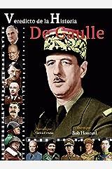 De Gaulle (Veredicto de la Historia) (Spanish Edition) Kindle Edition