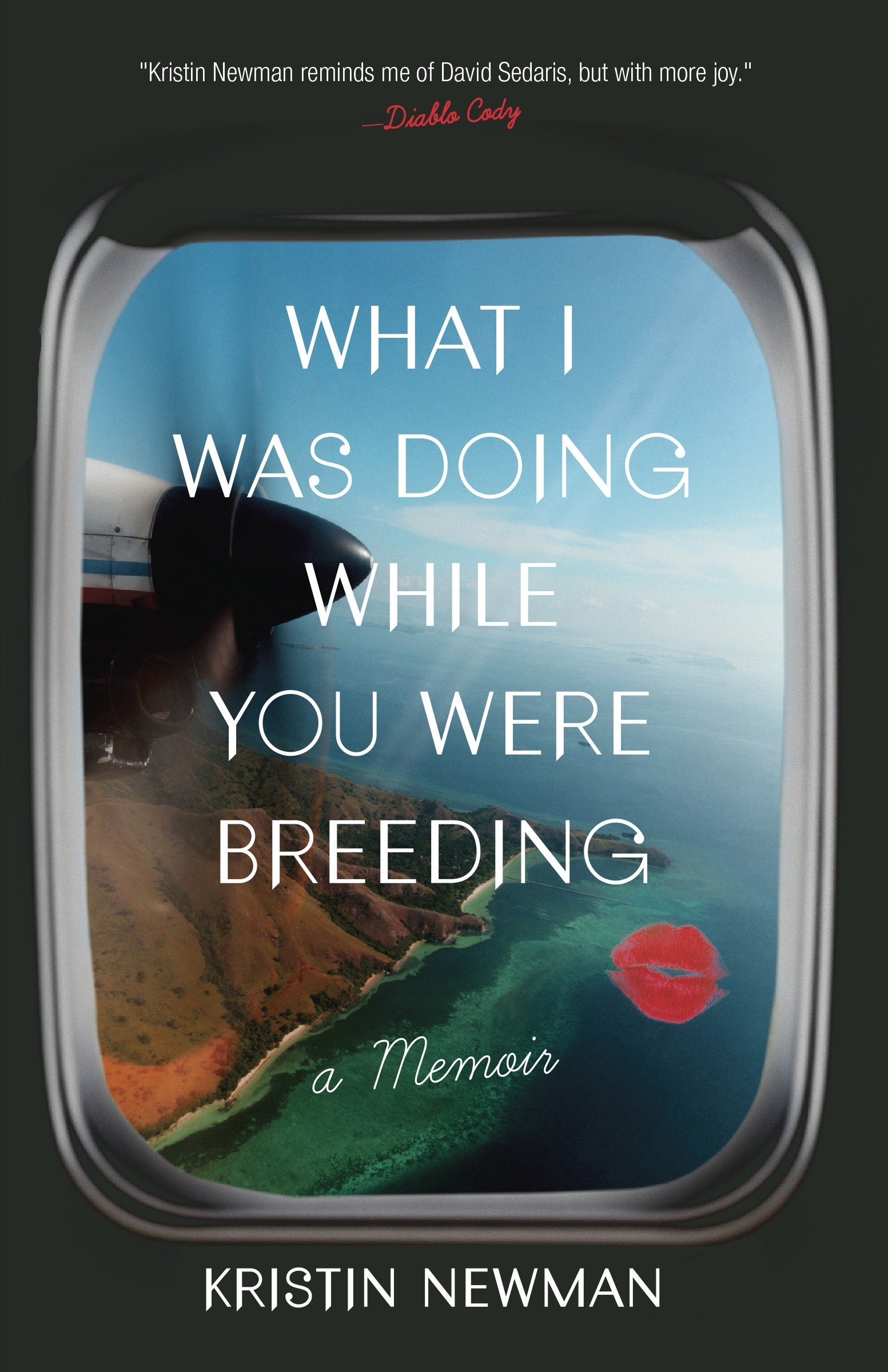Image OfWhat I Was Doing While You Were Breeding: A Memoir Lingua Inglese