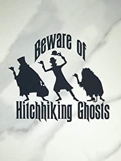 Beware of Hitchhiking Ghosts Decal - Available in Multiple Sizes & Colors - Regular or Mirror Cut Available