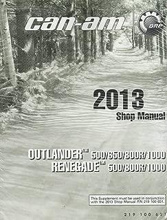 2013 CAN-AM ATV OUTLANDER & RENEGADE SHOP/SERVICE MANUAL 219 100 651 (747)