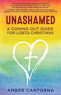 Unashamed: a coming-out guide for LGBTQ Christians