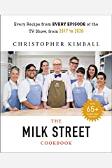 The Complete Milk Street TV Show Cookbook (2017-2019): Every Recipe from Every Episode of the Popular TV Show Kindle Edition