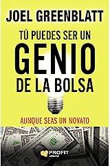 Tú puedes ser un genio de la bolsa: Aunque seas un novato (Spanish Edition) Kindle Edition