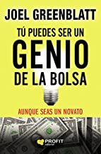 Tú puedes ser un genio de la bolsa: Aunque seas un novato (Spanish Edition)