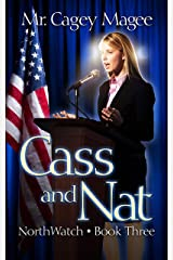 Cass and Nat: A Young Adult Mystery/Thriller (NorthWatch Book 3) Kindle Edition