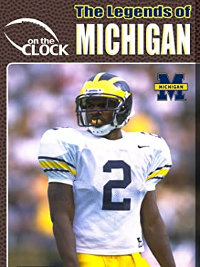 The Legends of the Michigan Wolverines