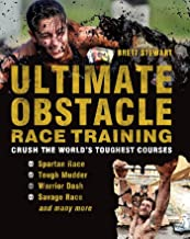 Ultimate Obstacle Race Training: Crush the World's Toughest Courses