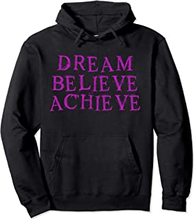 Dream Believe Achieve Motivational Workout Goal Pullover Hoodie