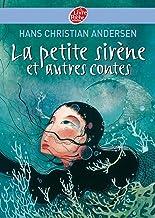 La petite sirène et autres contes - Texte intégral (French Edition)