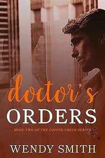 Doctor's Orders (Copper Creek Book 2)